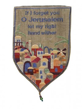 "Tenture murale ""If i forget Jerusalem let my right hand wither"""